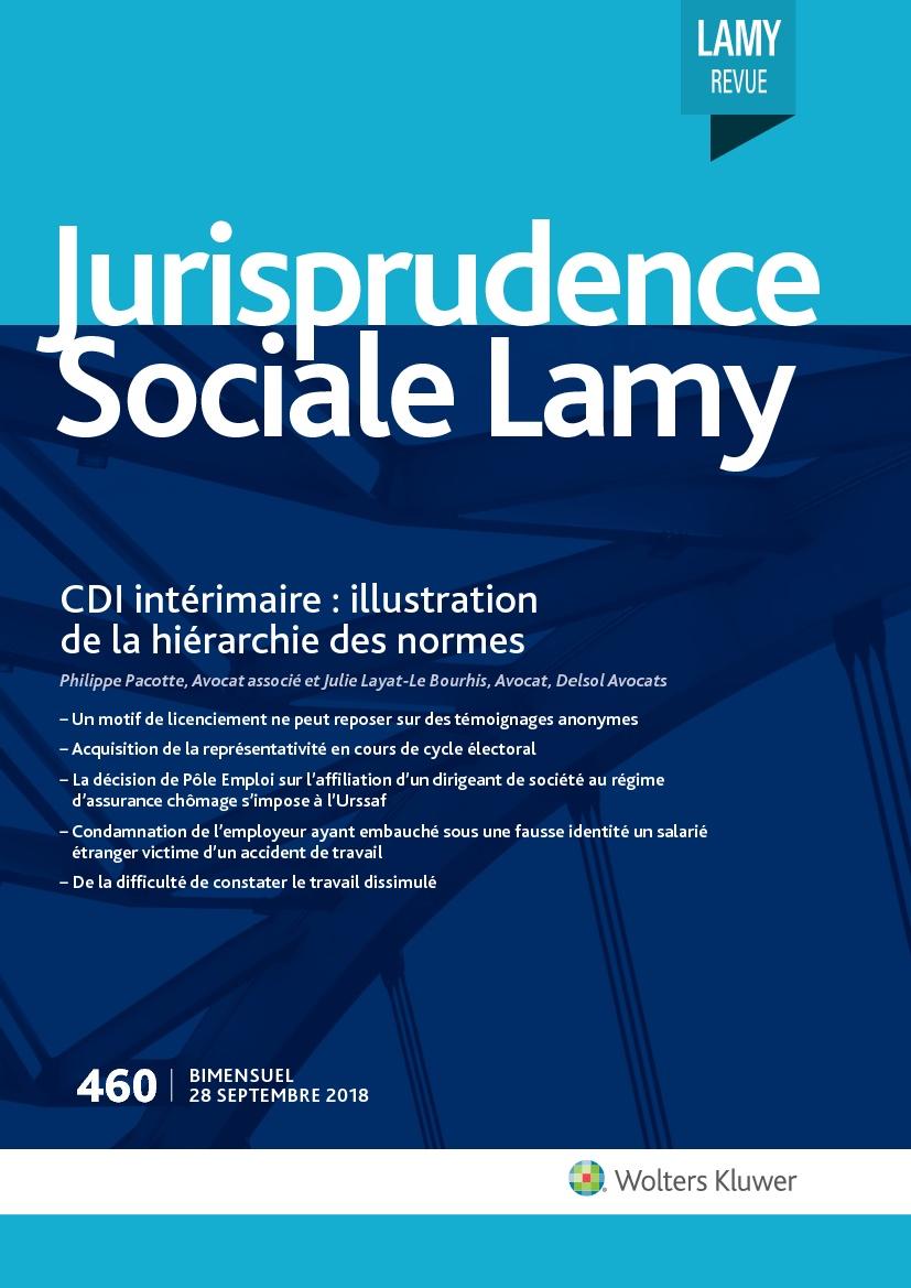 Jurisprudence Sociale Lamy N 460 Actualites Du Droit Wolters